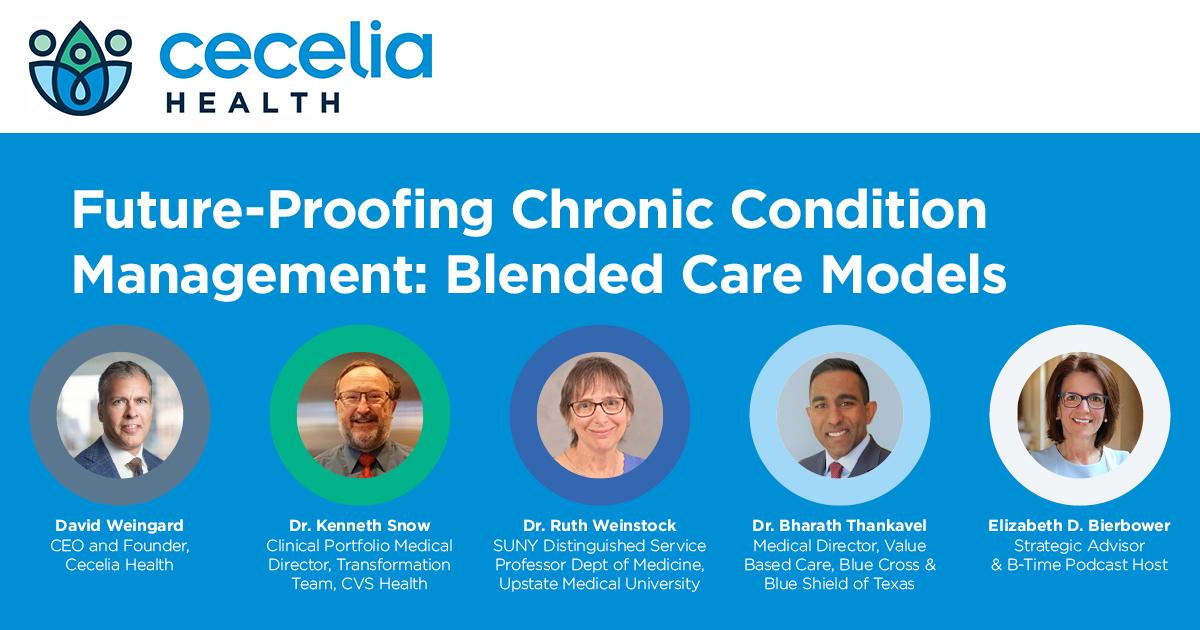 Webinar Recap- Future Proofing Chronic Condition Management: Blended Care Models